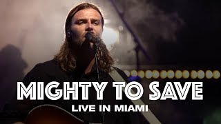 Watch Hillsong United Mighty To Save video