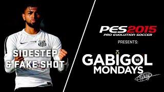 Gabigol Mondays - Sidestep и Fake Shot в PES 2015