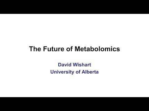 Lecture 14: The Future of Metabolomics