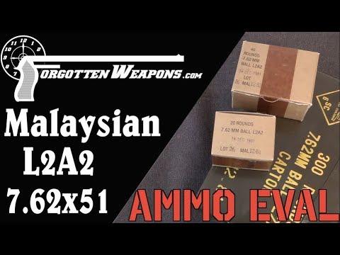 Ammo Evaluation: Malaysian L2A2 7.62x51mm