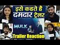 Mulk Trailer Reaction: Rishi Kapoor | Taapsee Pannu | Anubhav Sinha | Ashutosh Rana | FilmiBeat
