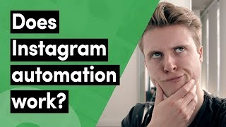 Does Instagram Automation WORK (will you gain FOLLOWERS?)