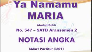 Ya Namamu Maria – Madah Bakti 547-Arr. 2  | SATB – Teks Kor Lagu Rohani Not Angka