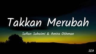 Download Takkan Merubah - Sufian Suhaimi & Amira Othman - Filem MOTIF OST (Lyrics)