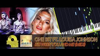 One Bit ft. Louisa Johnson - BETWEEN YOU AND ME (FULL MIDI)