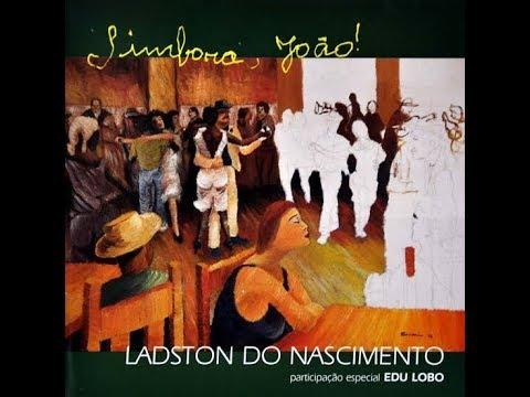 Ladston do Nascimento* | Mãe do rio (L. Nascimento) / Dos diabos (A.Martins e L. Nascimento)