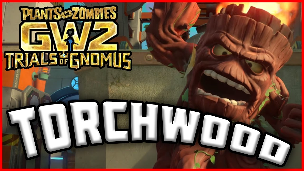 Brand New Torchwood Character Class Plants Vs Zombies Garden Warfare 2 Youtube