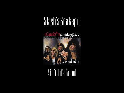 Slash's Snakepit – Ain't Life Grand (Original Backing Track)