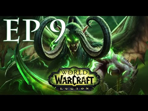 WoW Legion Ep 9 - Stormheim and Suramar