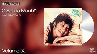Roberta Miranda - O Sol da Manhã - Volume 9 - [Áudio Oficial]