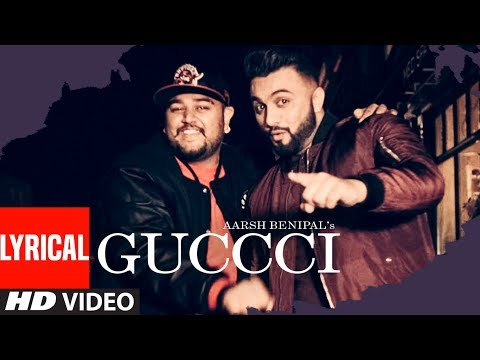 Aarsh Benipal: Guccci (Full Lyrical Video...