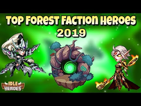 Idle Heroes (O) - Best Heroes of the Forest Faction 2019
