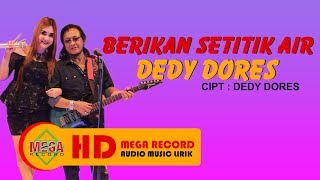 Deddy Dores Feat Nella Kharisma Berikan Setitik Air