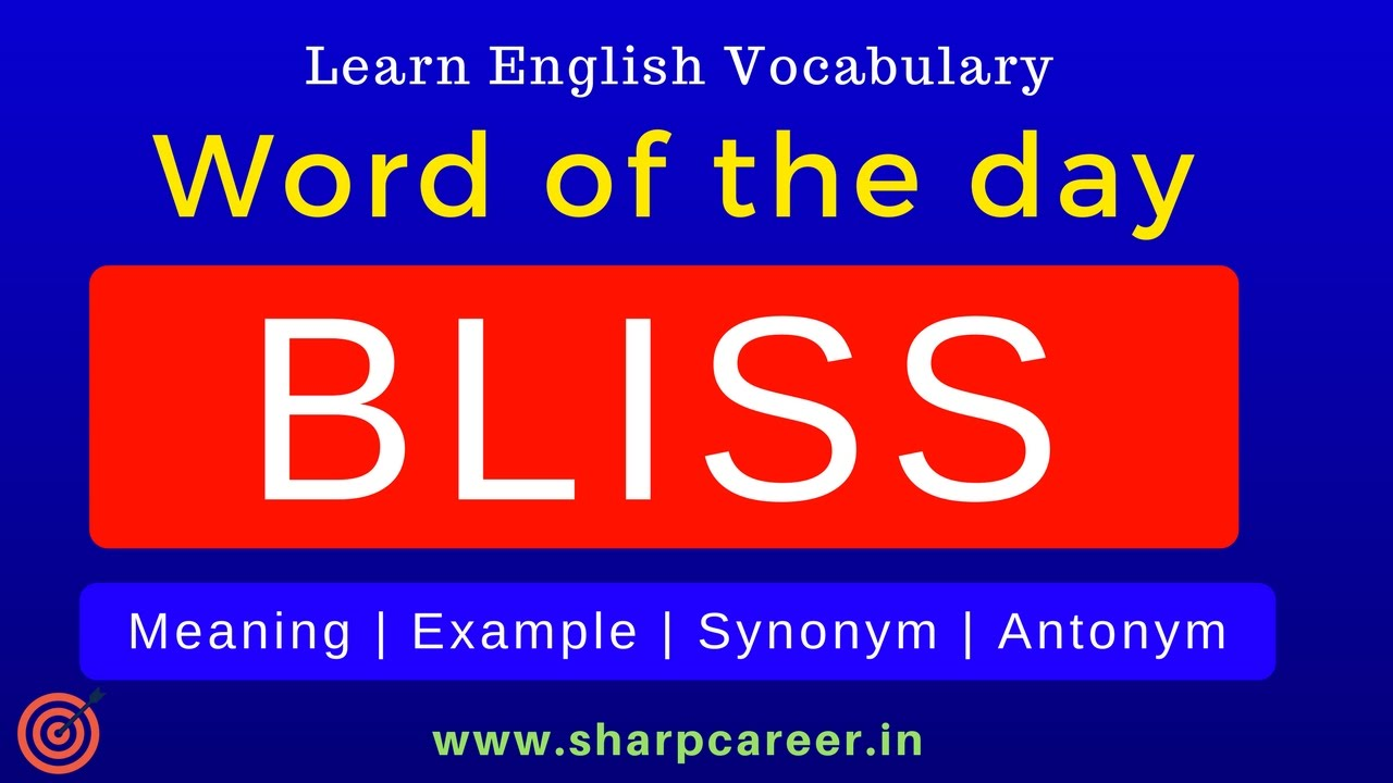 learn word of the bliss english vocabulary for beginners word of the day