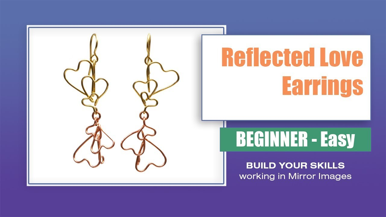 How to Make Reflected Love Wire Heart Earrings - YouTube