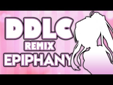 Epiphany - Doki Doki Literature Club Remix