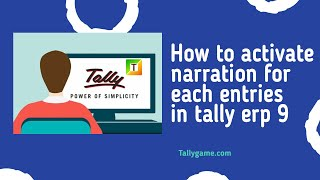 How to activate narration for each entry in tally