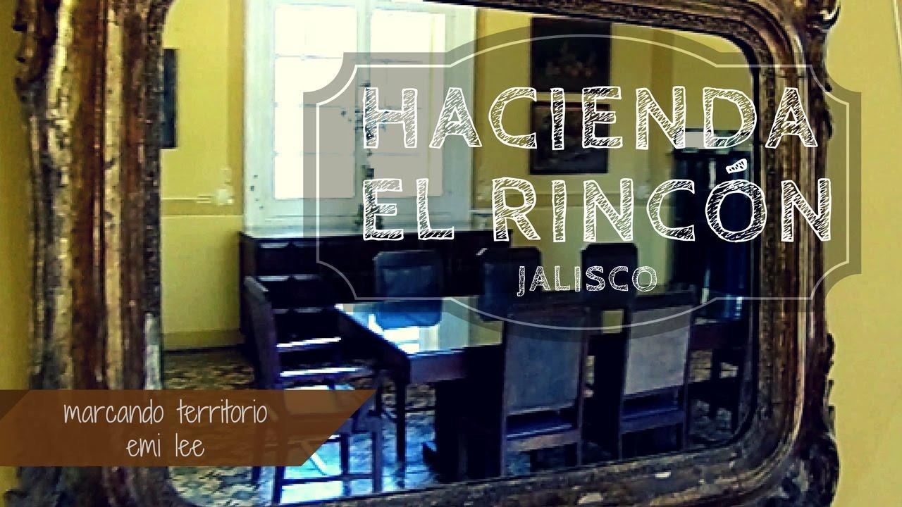 HACIENDA EL RINCON JALISCO   MARCANDO TERRITORIO   EO28