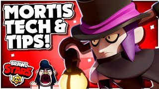 How To Play MORTIS! - BEST TIPS u0026 TECH To Master Mortis Mechanics! - Brawl Stars