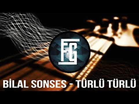 Bilal Sonses - Türlü Türlü [Trap Remix]