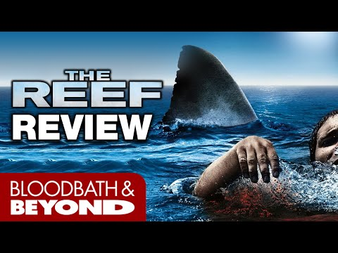 The Reef (2010) - Movie Review