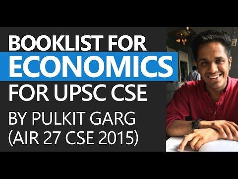AIR 27 CSE 2015, Pulkit Garg: Booklist for Economics [UPSC CSE/IAS Preparation]