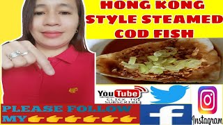 HOW TO COOK HONG KONG STYLE  STEAMED COD FISH#WHITE FISH#SIMPLE DISH #EASY  @NAZARREA'S CUISINE