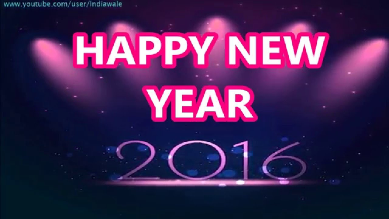 Happy New Year 2016 Latest Sms Greetings Whatsapp Video Best