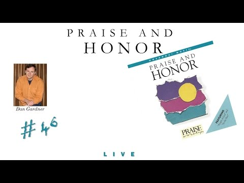 Dan Gardner- Praise And Honor (Full) (1987)