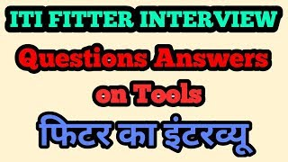 ITI Fitter Interview Questions || ALP Fitter Questions