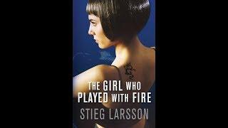 Девушка, которая играла с огнем. Стиг Ларсон. О прочитанном