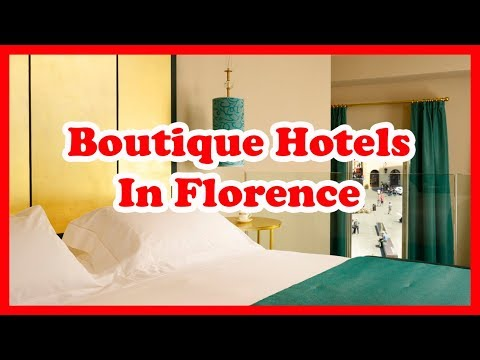 top-5-boutique-hotels-in-florence-|-italy-hotel-guide
