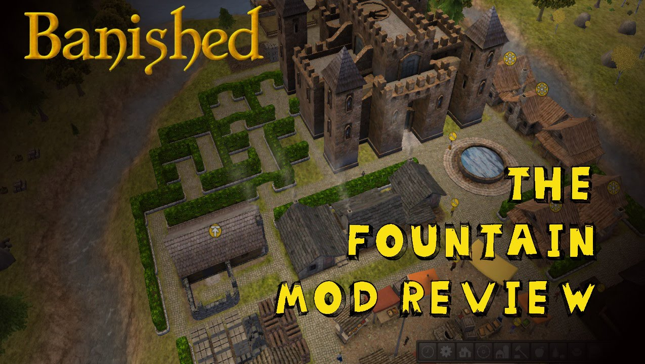 Castles in Banished!! Part 1 | The Fountain Mod (V 1.483 ...