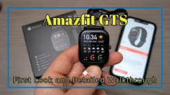 Amazfit GTS - First Look and Detailed Software Walk-through