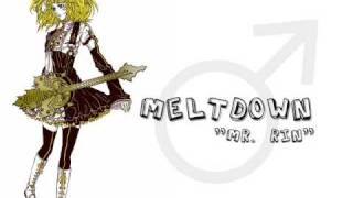 Meltdown feat. Kagamine Rinta + MP3 Download