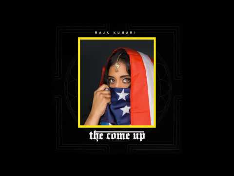 RAJA KUMARI - THE COME UP (AUDIO)