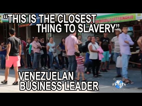 """""""This is the closest thing to slavery"""" says Venezuelan Business Leader  II VFNtv II"""