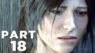 SHADOW OF THE TOMB RAIDER Walkthrough Gameplay Part 18 - THE CROSS (PS4 PRO)