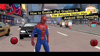 The Amazing Spider-Man (Offline) | How to Fix Graphics | 600mb Android