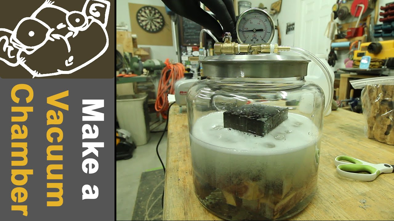 How to Make a Vacuum Chamber – MonoLoco
