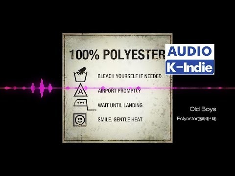 폴리에스터 [Audio] Polyester (폴리에스터) - Old Boys