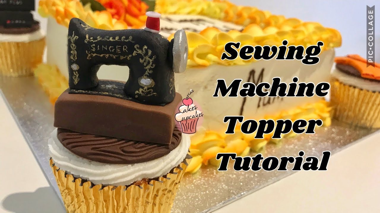 Download Sewing Machine Cake topper tutorial