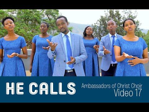 HE CALLS! New VIDEO by Ambassadors of Christ Choir 2020,
