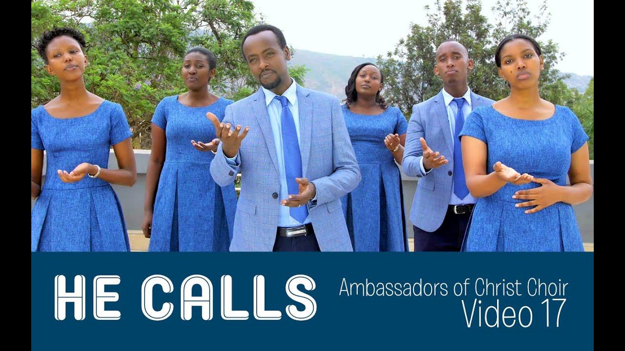 Download HE CALLS! New VIDEO Ambassadors of Christ Choir 2020, Copyright Reserved