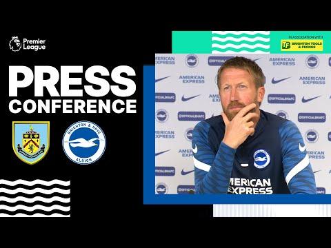 Graham Potter's Burnley Press Conference