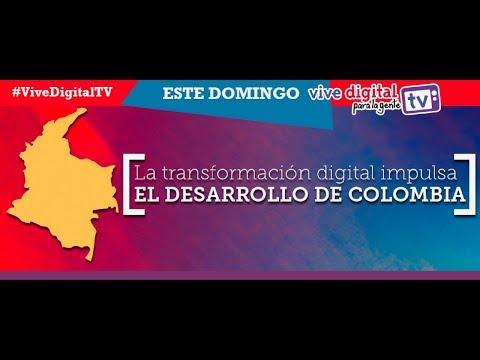 La transformación digital impulsa el desarrollo de Colombia C38 #ViveDigitalTV