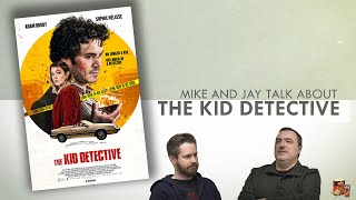 Mike and Jay Talk About The Kid Detective