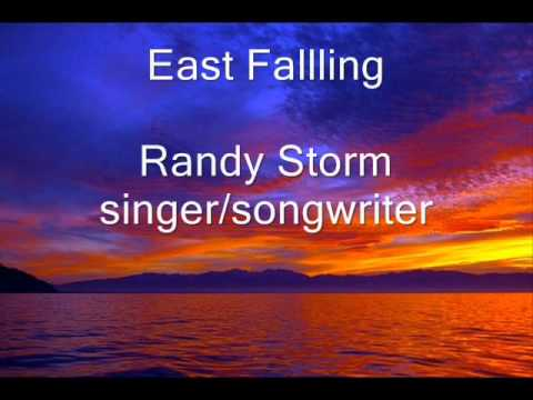 East Falling by Randy Storm