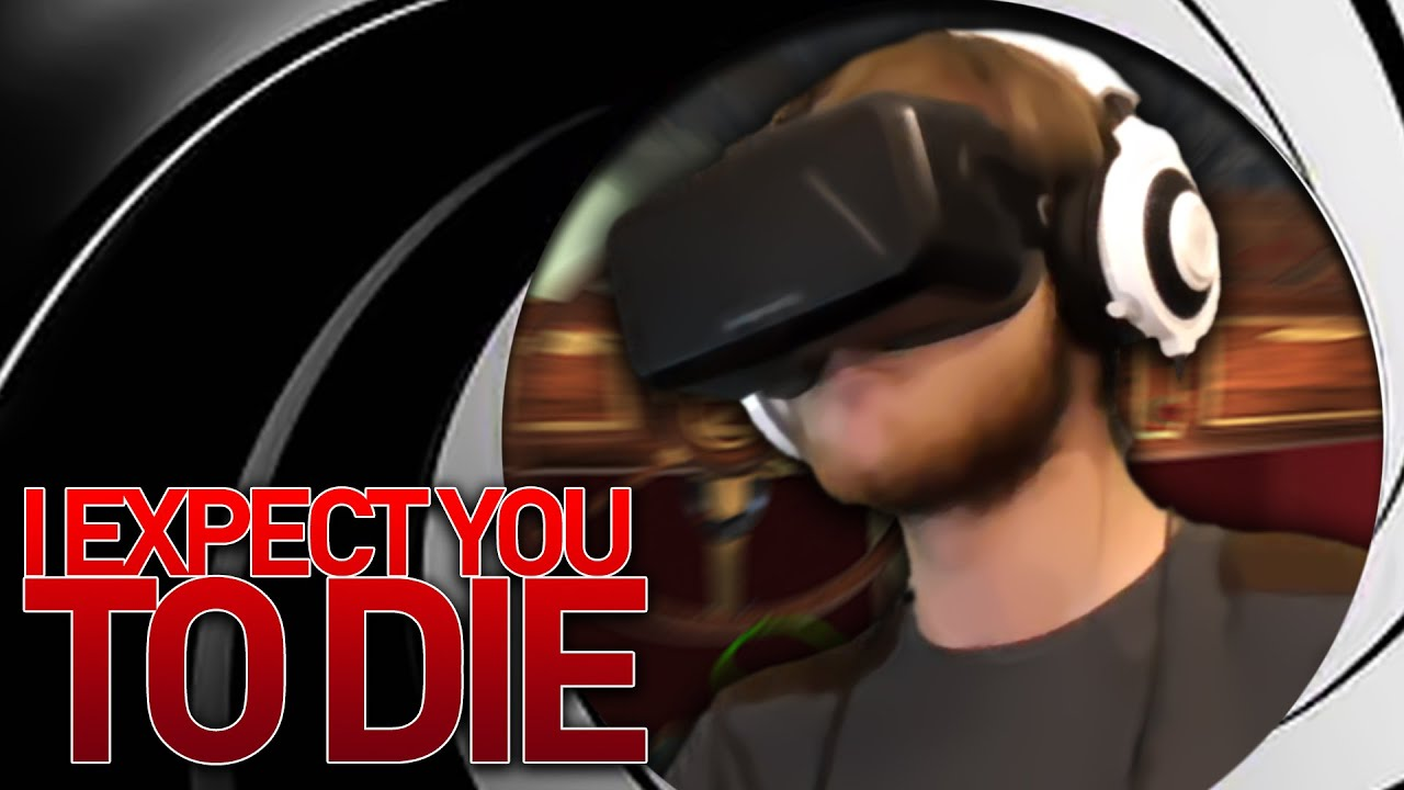 8d5365134865 BEST OCULUS GAME EVER! - I Expect You To Die (Oculus Rift DK2) - YouTube