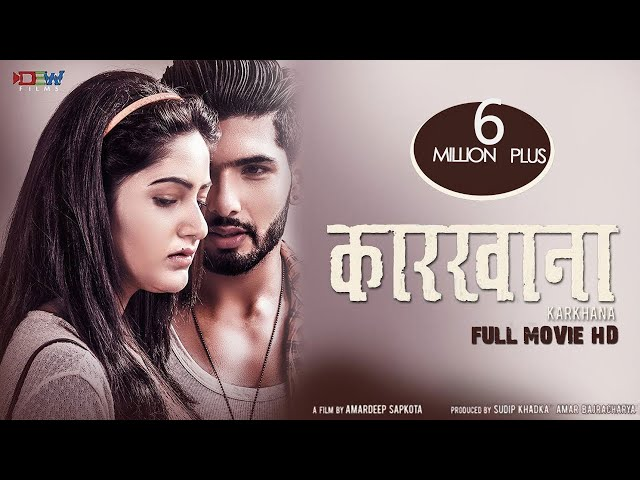 KARKHANA || New Nepali Full Movie HD 2018/2074 || Ft.Sushil Shrestha / Barsha Siwakoti